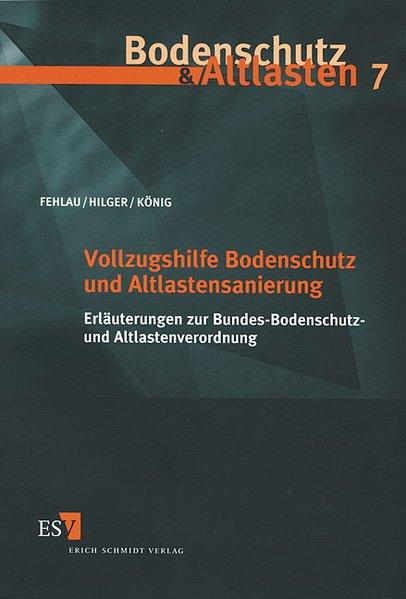 Vollzugshilfe Bodenschutz und Altlastensanierun...