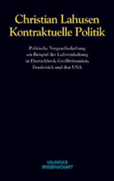 Kontraktuelle Politik als Buch von Christian La...