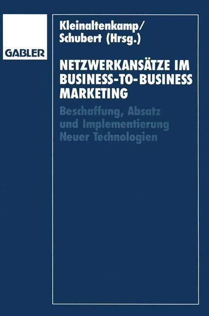 Netzwerkansätze im Business-to-Business-Marketi...