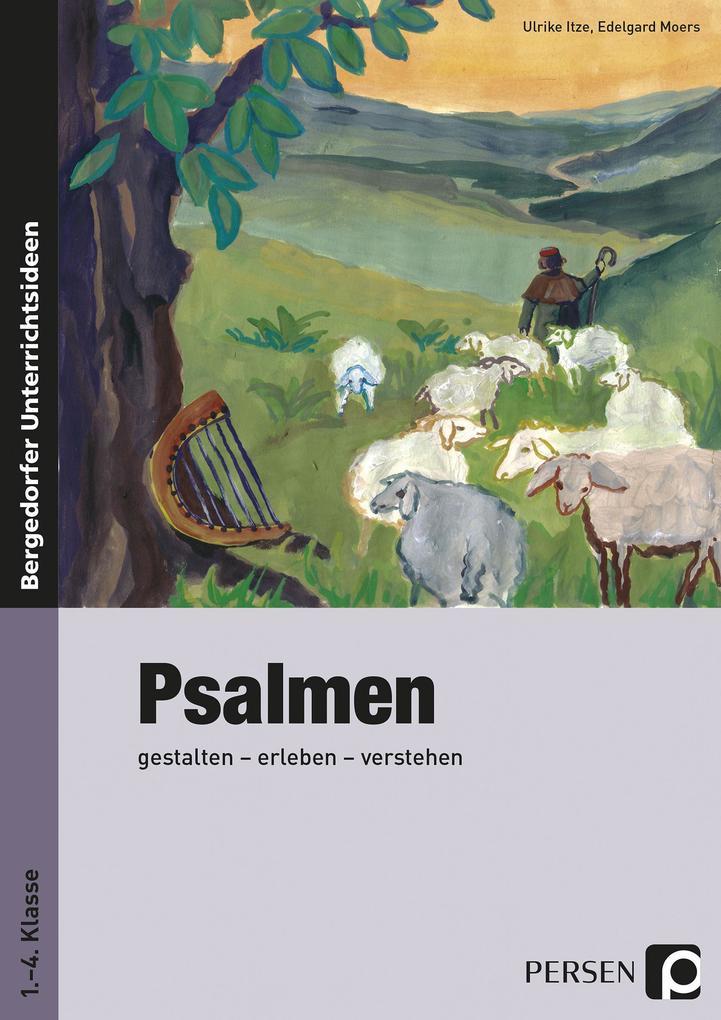 Psalmen als Buch von Ulrike Itze, Edelgard Moers
