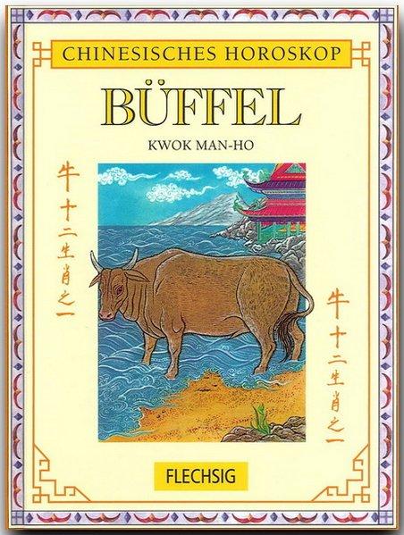 Chinesisches Horoskop: Büffel als Buch von Kwok...