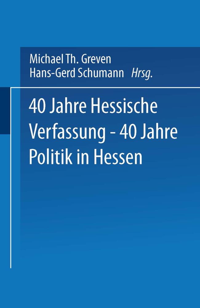 40 Jahre Hessische Verfassung - 40 Jahre Politi...