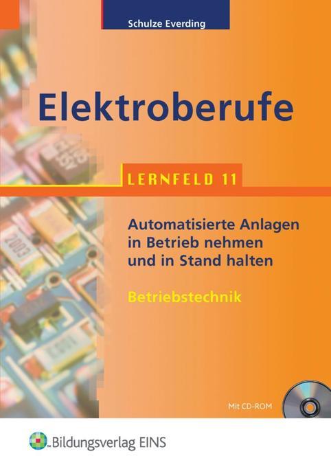 Elektroberufe. Lernfeld 11