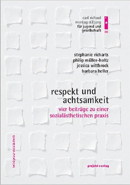 Respekt und Achtsamkeit als Buch von Stephanie ...