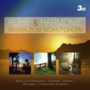 RUHE & HARMONIE - MUSIK ZUM WOHLFÜHLEN FOLGE 2