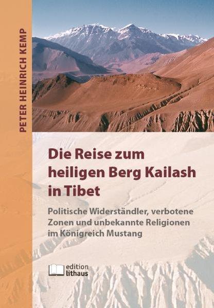 Die Reise zum heiligen Berg Kailash in Tibet al...