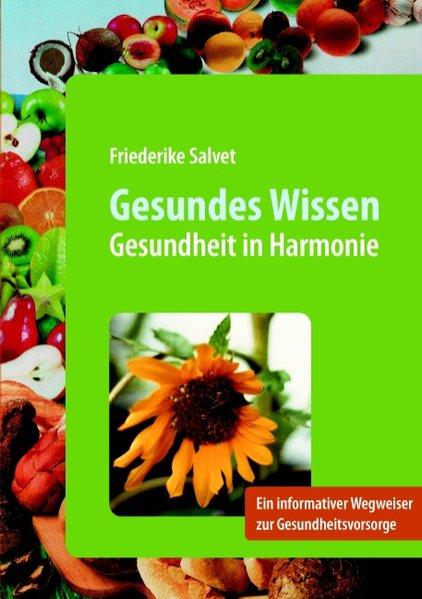 Gesundes Wissen als Buch von Friederike Salvet