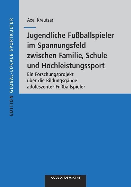 Jugendliche Fußballspieler im Spannungsfeld zwi...