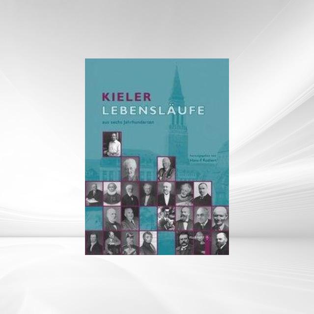 Kieler Lebensläufe als Buch von