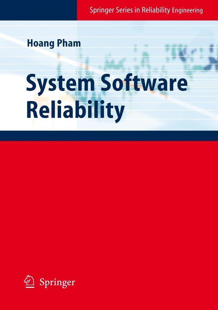 System Software Reliability als Buch von Hoang ...