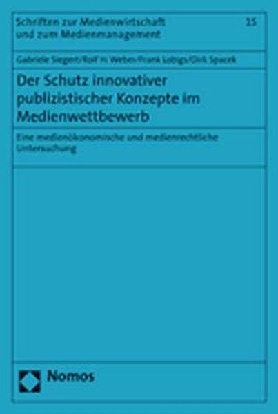 Der Schutz innovativer publizistischer Konzepte...