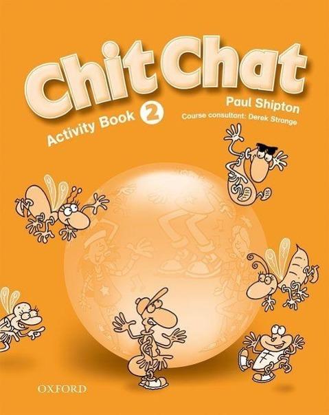 Chit Chat 2. Activity Book als Buch von