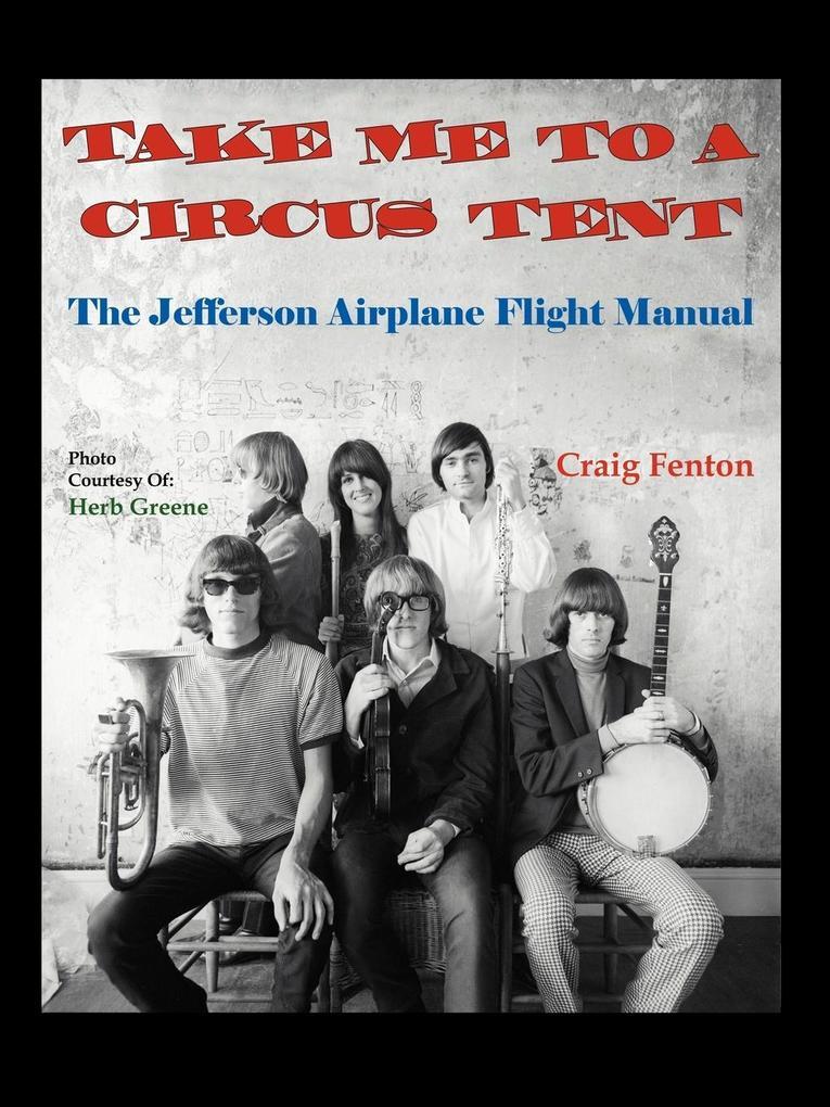 Take Me to a Circus Tent als Buch von Craig Fenton