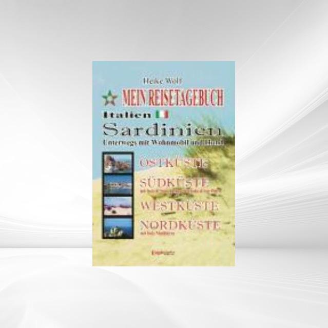 Mein Reisetagebuch - Italien - Sardinien als Bu...