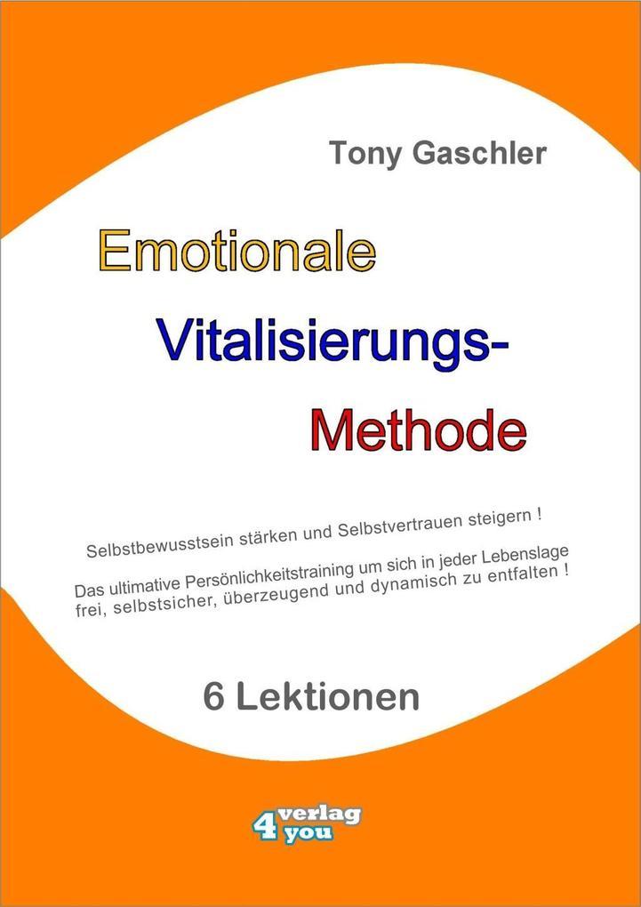 Emotionale Vitalisierungs-Methode als Buch von ...