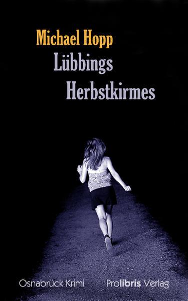 Lübbings Herbstkirmes als Buch von Michael Hopp
