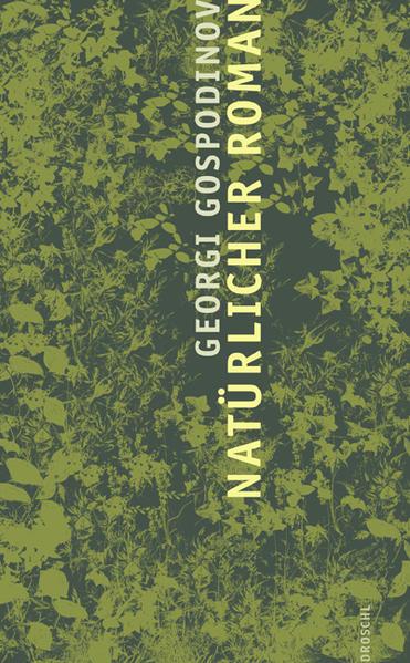 Natürlicher Roman als Buch von Georgi Gospodinov