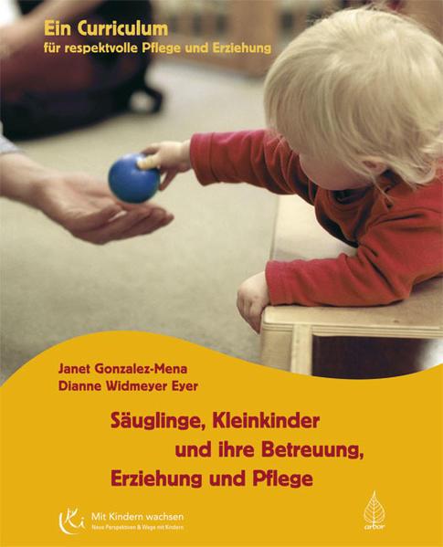 Säuglinge, Kleinkinder und ihre Betreuung, Erzi...