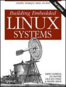 Building Embedded Linux Systems als Buch von Ka...