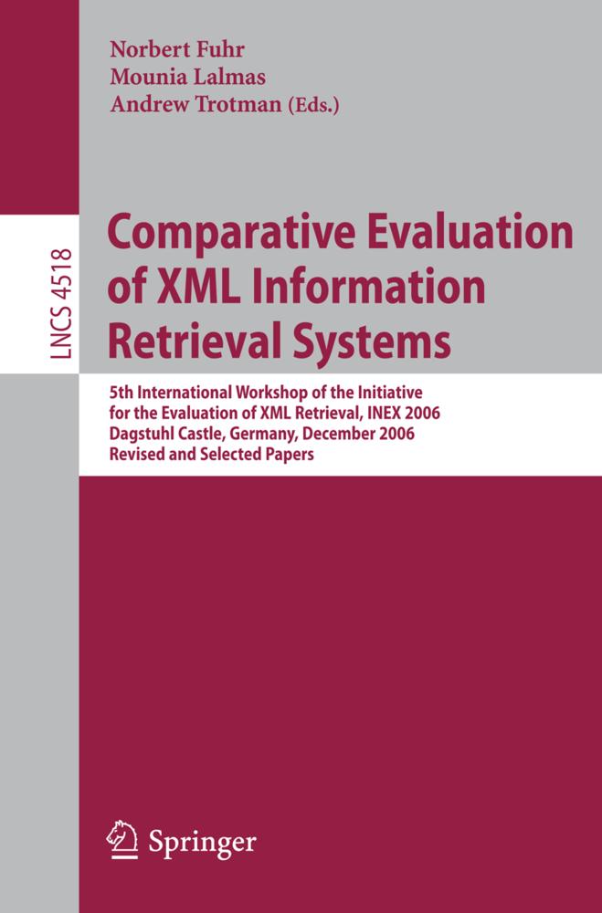 Comparative Evaluation of XML Information Retri...