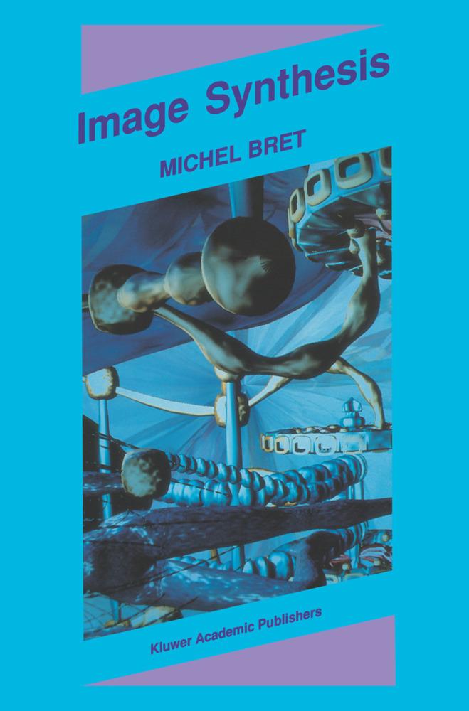 Image Synthesis als Buch von Michel Bret
