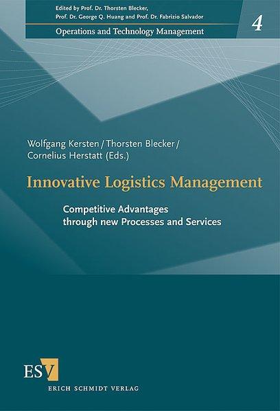 Innovative Logistics Management als Buch von
