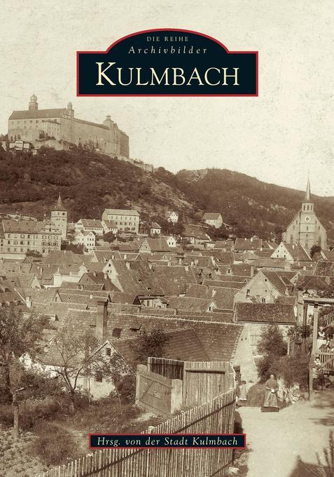 Kulmbach (Archivbilder) als Buch von