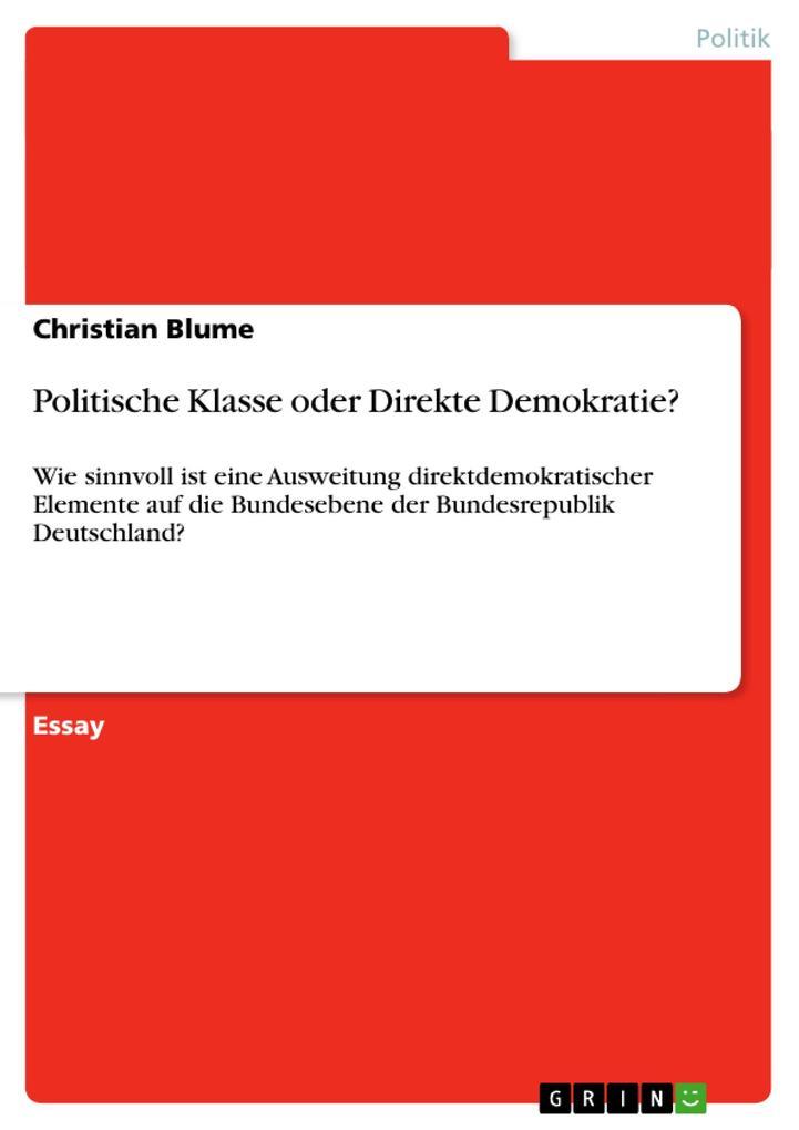 Politische Klasse oder Direkte Demokratie? als ...