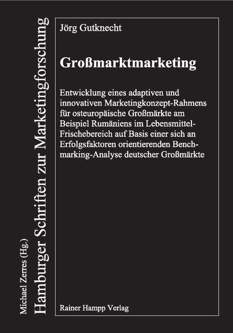 Großmarktmarketing als Buch von Jörg Gutknecht