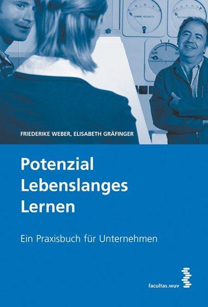 Potenzial lebenslanges Lernen als Buch von Frie...