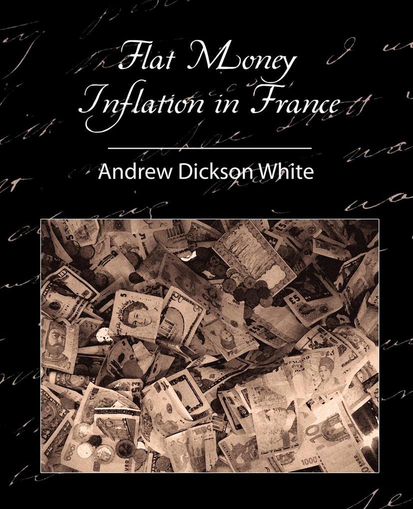 Flat Money Inflation in France als Taschenbuch ...