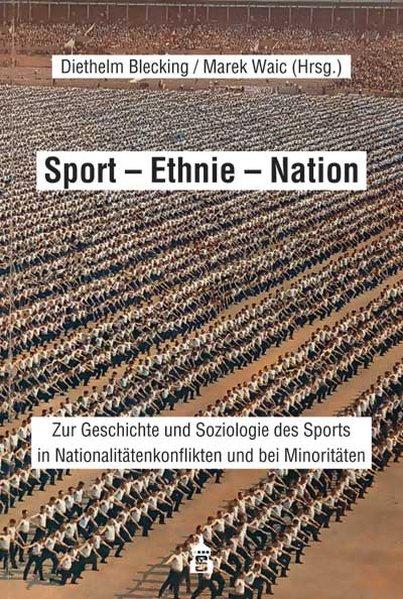 Sport - Ethnie - Nation als Buch von