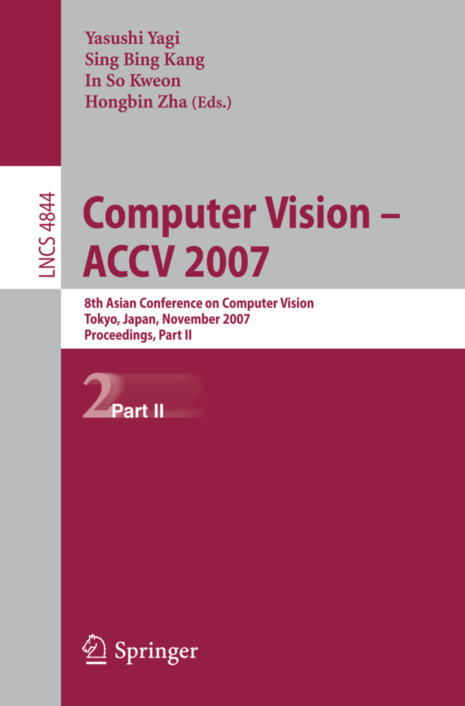 Computer Vision -- ACCV 2007 / 2 als Buch von