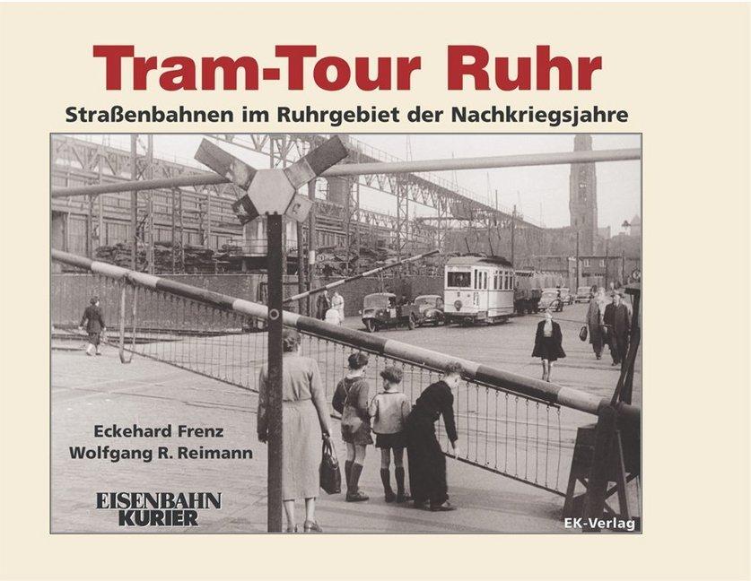 Tram Tour Ruhr als Buch von Eckehard Frenz, Wol...