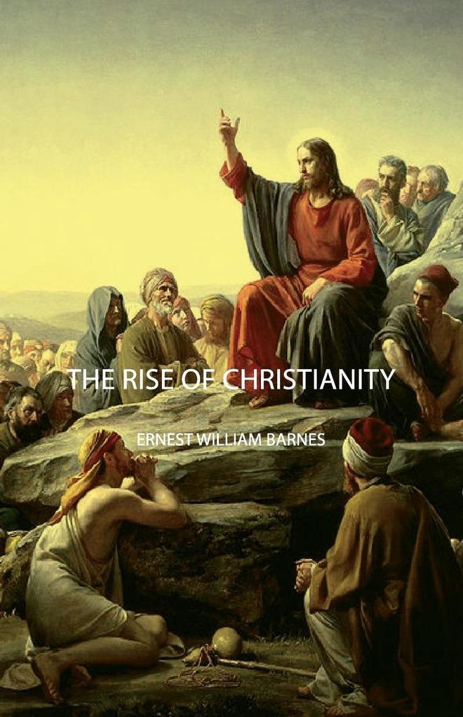 The Rise of Christianity als Taschenbuch von Er...