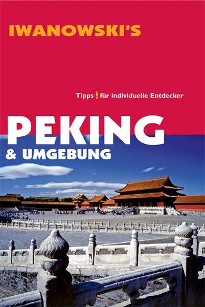 Peking. Reisehandbuch als Buch von Alexander Na...