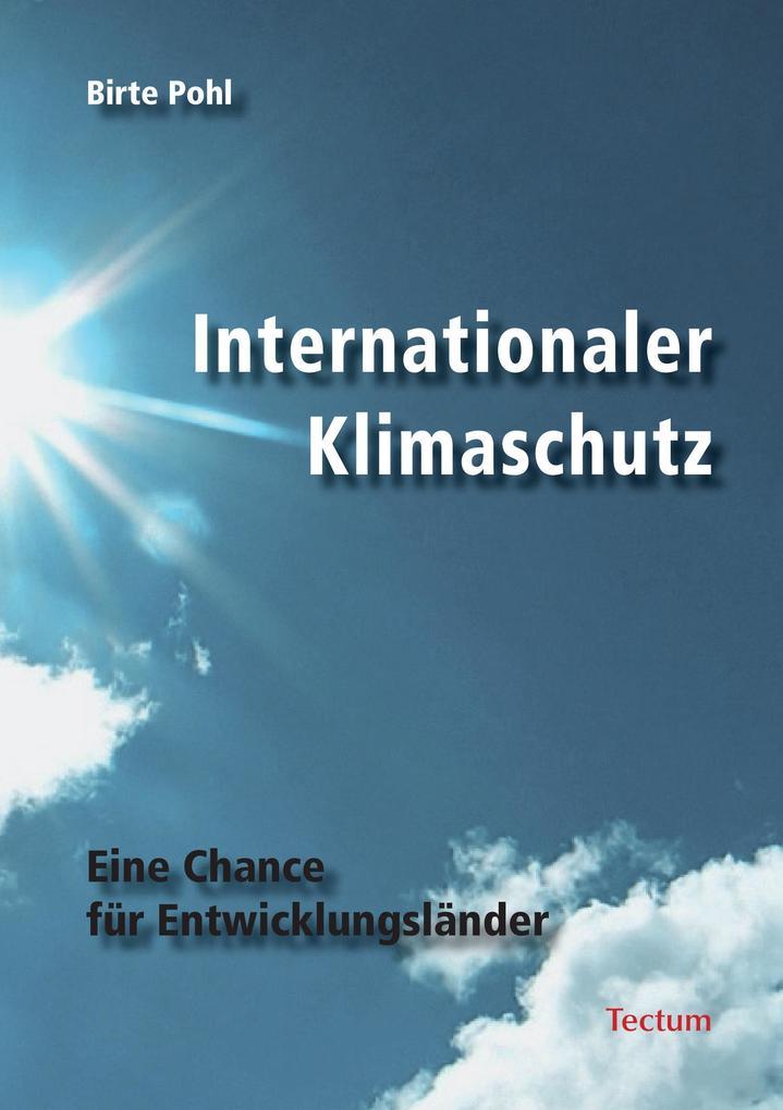 Internationaler Klimaschutz als Buch von Birte ...