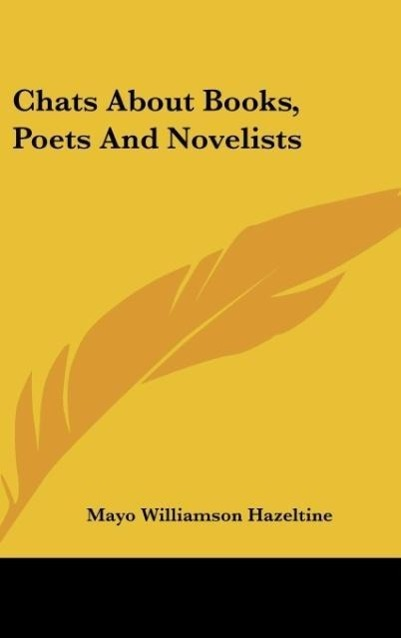 Chats About Books, Poets And Novelists als Buch...