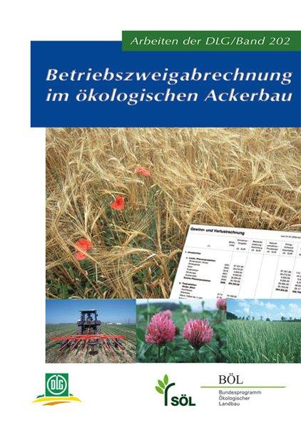 Betriebszweigabrechnung im ökologischen Ackerba...