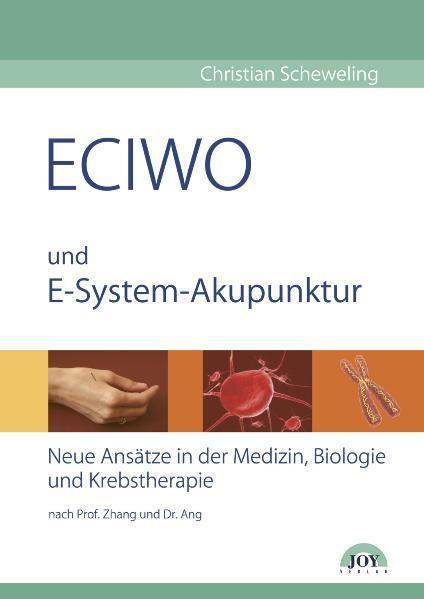ECIWO und Embryo-System-Akupunktur als Buch von...