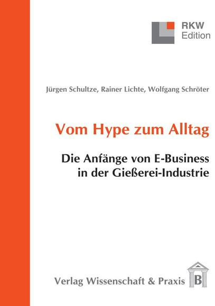 Vom Hype zum Alltag als Buch von Jürgen Schultz...