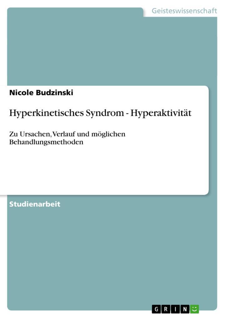 Hyperkinetisches Syndrom - Hyperaktivität als B...
