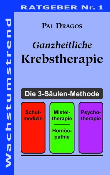 Ganzheitliche Krebstherapie als Buch von Pal Dr...