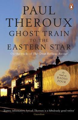 Ghost Train to the Eastern Star als Taschenbuch...