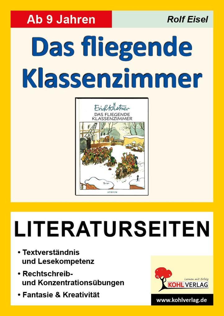 Das fliegende Klassenzimmer / Literaturseiten a...