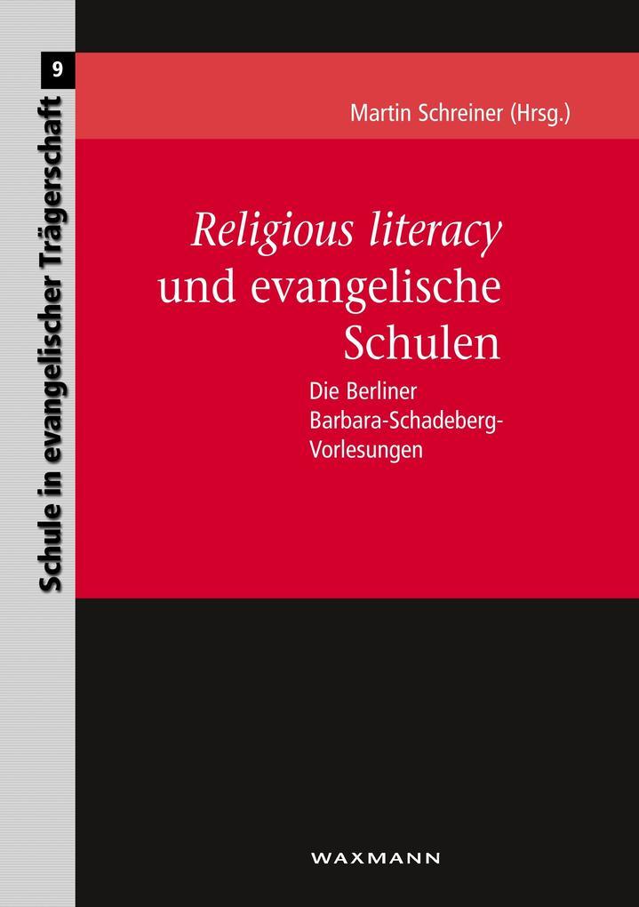 Religious literacy und evangelische Schulen als...