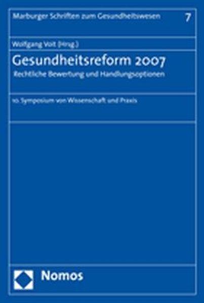 Gesundheitsreform 2007 - Rechtliche Bewertung u...