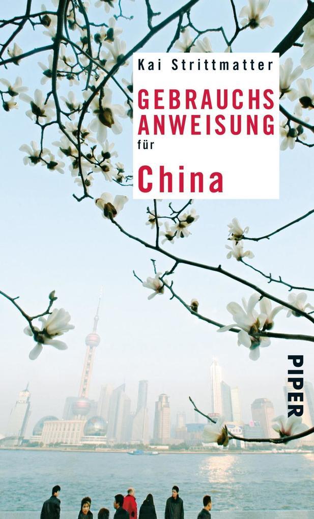 Gebrauchsanweisung für China als Taschenbuch vo...