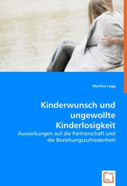 Kinderwunsch und ungewollte Kinderlosigkeit als...