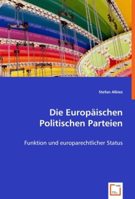 Die Europäischen Politischen Parteien als Buch ...